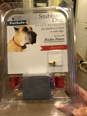 Pet safe Extra Stubborn Dog Collar receiver plus! for Sale in Naperville, IL