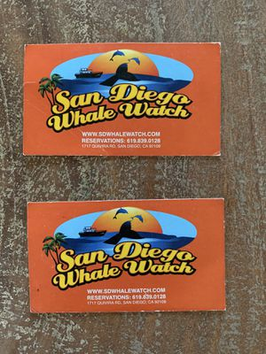 SAN Diego Whale Watch tickets no expiration date ! for Sale in Winchester, CA