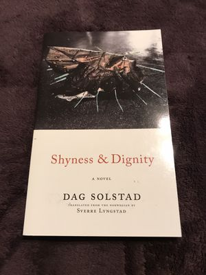 Shyness and Dignity by Dag Solstad for Sale in Harrisonburg, VA