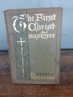 1897 The First Christmas Tree by Henry Van Dyke for Sale in Visalia, CA