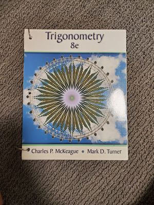 Trigonometry 8e; Charles P. McKeague for Sale in Downey, CA