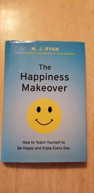 The Happiness Makeover by M.J. Ryan for Sale in Milton, PA