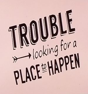 Trouble looking for a place to happen shirt for Sale in Florence, MS