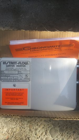 Brand new never used Instaflow water heater Chronomite Laboratories Inc. for Sale in Stockton, CA