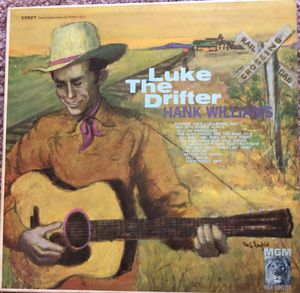 "Hank Williams ""Luke The Drifter"" Vinyl Album $12 for Sale in Ringgold, GA"