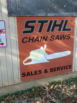 Stihl Chainsaw Metal Sign Vintage Large for Sale in Lorton,  VA