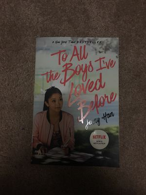 To All the Boys I've Loved Before by Jenny Han for Sale in Fond du Lac, WI