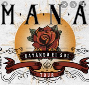 Tonight MANA concert 8pm 2 tickets for Sale in Los Angeles, CA
