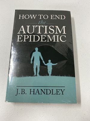 New- How to End the Autism Epidemic - Paperback/Softcover J.B. Handley for Sale in Houston, TX