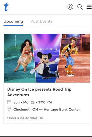 Four tickets Disney on Ice March 22 3:00 pm 2020 for Sale in Fairfield, OH