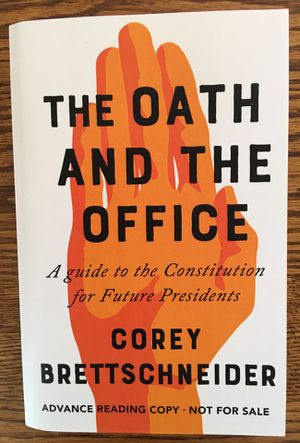 """New """"THE OATH OF OFFICE: A GUIDE TO THE CONSTITUTION FOR FUTURE PRESIDENTS"""" for Sale in Harrisonburg, VA"""