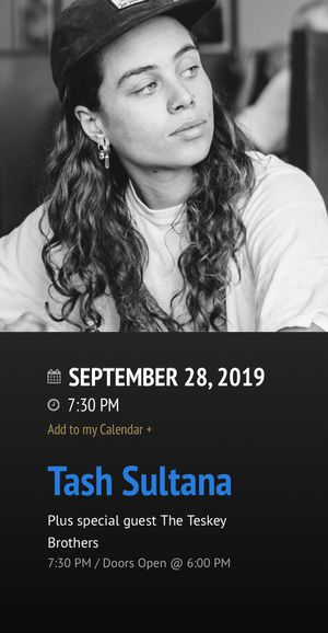 Tash Sultana ticket- Vina Robles Ampitheater for Sale in Paso Robles, CA