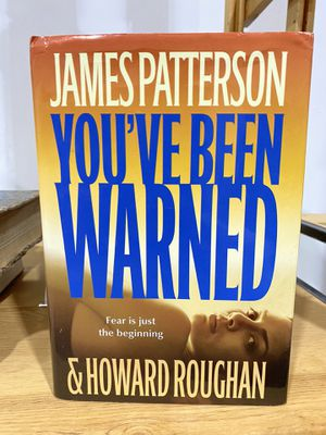 Book: You've been warned. James Patterson and Howard Roughan for Sale in St. Cloud, FL