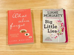 Liane Moriarty Books - What Alice Forgot and Big Little Lies. Price is total for both books. for Sale in Naperville, IL