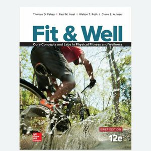 FIT & WELL CORE CONCEPTS AND LABS IN PHYSICAL FITNESS BRIEF EDITION 12th EDITION 978-1259751264 eBook PDF Free Instant Delivery for Sale in Pomona, CA