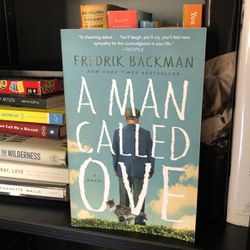 A Man Called Ove - Book By Frederik Backman for Sale in Houston,  TX