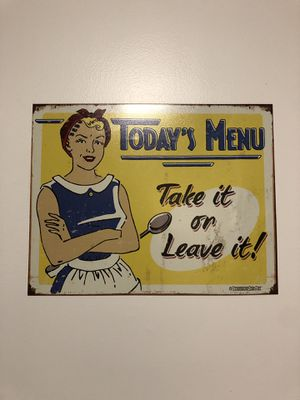 """Today's Menu Take it or Leave it!"" Sign for Sale in PECK SLIP, NY"