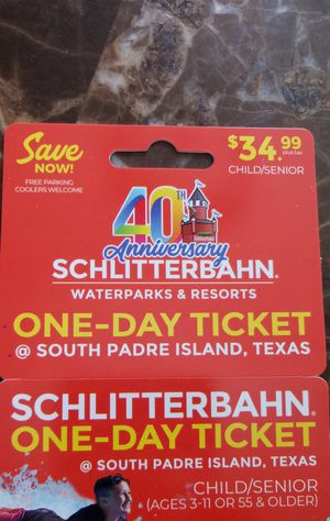 Schlitterbahn ticket for Sale in Progreso Lakes, TX