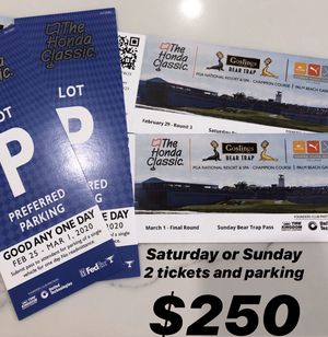 Honda Classic Golf Saturday OR Sunday - 2 tickets and parking pass for Sale in Parkland, FL