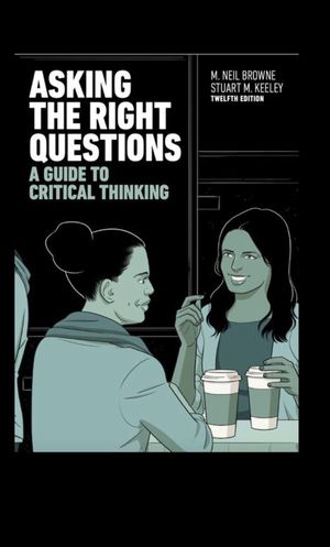 Asking the Right Questions (12th Edition) Browne, Keeley - PDF/EBOOK for Sale in Pomona, CA