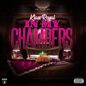 Klass Royal • In My Chambers EP (CD) for Sale in Millville, NJ