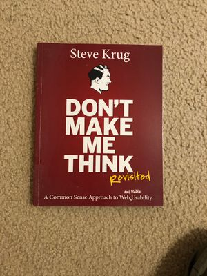 Don't Make Me Think, Revisited: A Common Sense Approach to Web Usability (3rd Edition) for Sale in Santa Clara, CA
