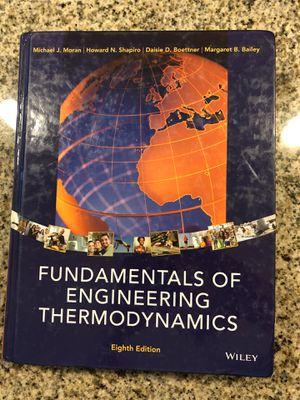 Fundamentals of Engineering Thermodynamics, Eighth Edition (Moran, Shapiro, Boettner, Bailey) for Sale in Scottsdale, AZ