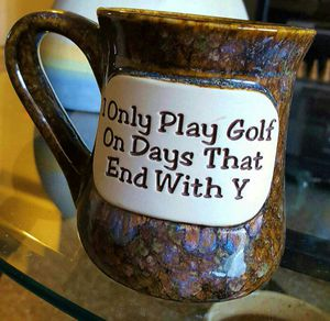 I Only Play Golf On Days That End With A 'Y' Mug for Sale in West Palm Beach, FL