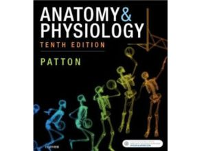 Anatomy & Physiology, 10th edition Patton for Sale in El Monte, CA