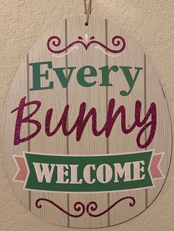 Easter Sign Every Bunny Welcome for Sale in San Antonio,  TX