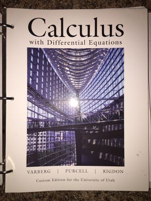 Calculus with differential equations custom edition for university of Utah calculus 1,2,3 math1210,1220,2210 for Sale in Salt Lake City, UT
