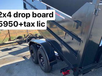 New Dump trailer HD 8x12 x4. $5950 cash 8x14x4 $8995 for Sale in Bell,  CA