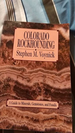 Colorado Rockhounding Book by:Stephen M. Voynick for Sale in Littleton, CO
