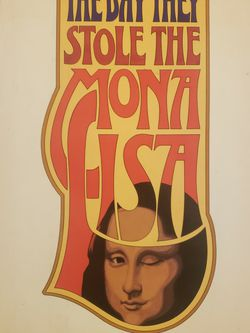 The Day They Stole The Mona Lisa By Seymour V. Reit for Sale in Schenectady,  NY