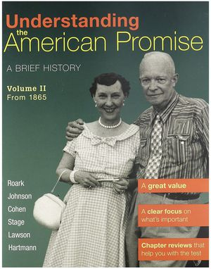 Understanding the American Promise, Volume 2: From 1865: A Brief History of the United States First Edition ISBN-13: 978-1457608483, ISBN-10: 1457608 for Sale in Sacramento, CA