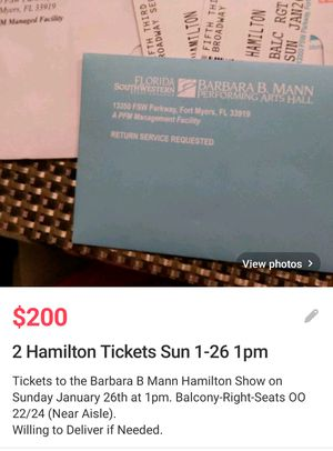 Sold out Broadway Hamilton Show for Sunday 1/26 for Sale in Fort Myers, FL