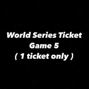 World Series - GAME 5 (1 single ticket) for Sale in Arlington, TX
