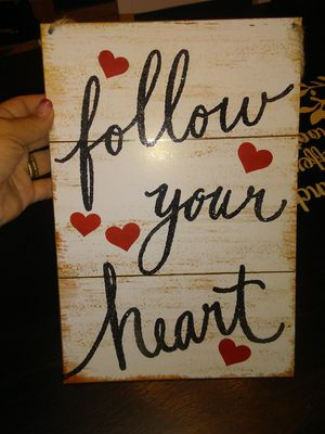 """Follow your heart"" wedding signs for Sale in Lovettsville, VA"