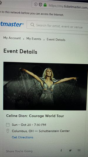 Celine Dion: 2 Tickets, Schottenstein Center, Columbus, OH for Sale in Hilliard, OH