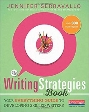 The Writing Strategies Book Your Everything Guide to Developing Skilled Writers ebook PDF for Sale in Los Angeles, CA