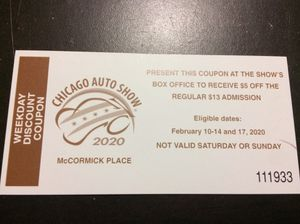 **LAST DAY!! QUICK SALE CHEAP-2020 CHICAGO AUTO SHOW DISCOUNT COUPONS for Sale in Chicago, IL