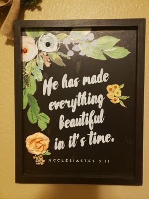 """Beautiful sign """"he has made everything beautiful in it's time"""" for Sale in Arvada, CO"""