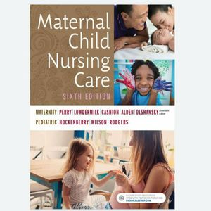 Maternal Child Nursing Care 6th Edition By David Wilson, Marilyn Hockenberry, Shannon Perry, Deitra Lowdermilk eBook PDF free instant delivery for Sale in Walnut, CA