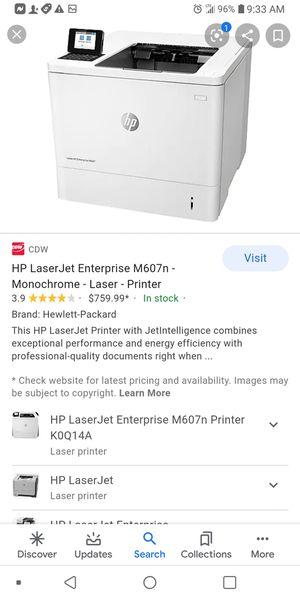 I have a new LaserJet Enterprise HP printer m607 for Sale in Mullica Hill, NJ