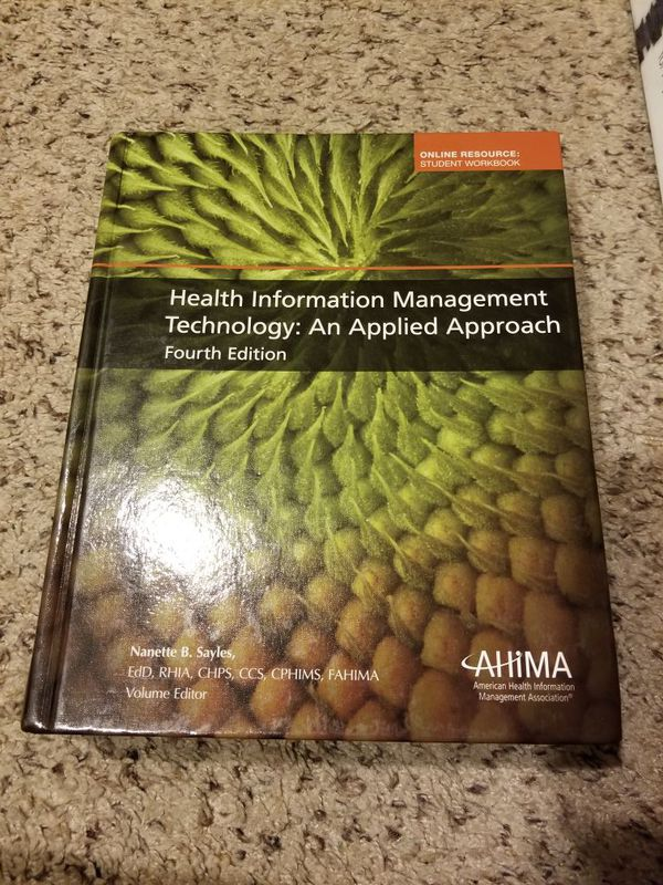 Health Information Management Technology: An Applied Approach 4th edition