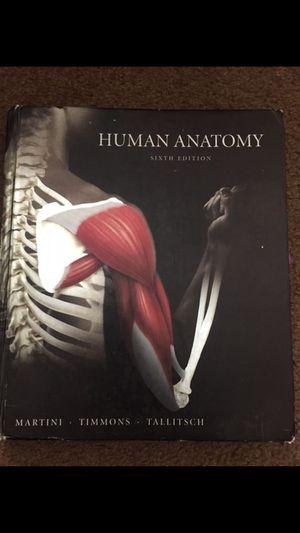 Human Anatomy book 6th edition for Sale in Escondido, CA