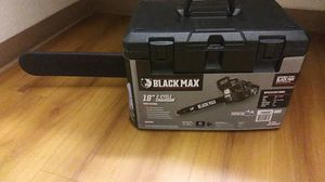 Blackmax chainsaw for Sale in Bakersfield, CA