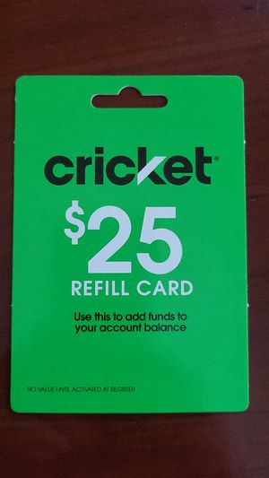 New $25 Refill Card for Cricket ($10) for Sale in Goodyear, AZ