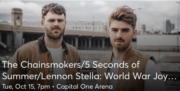 The Chainsmokers - 2 tickets