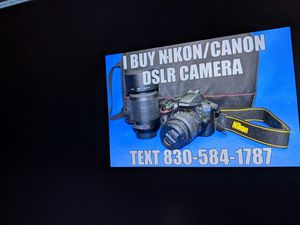 dslr camera wanted nikon or canon for Sale in San Antonio, TX